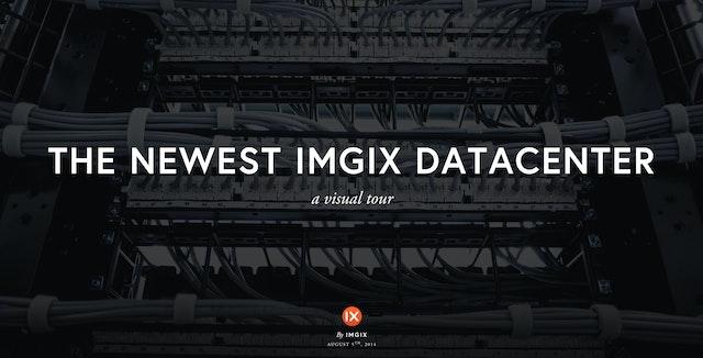 Newest imgix Datacenter
